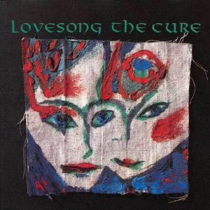 Lovesong The Cure